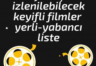 2021 Yılbaşında İzlenebilecek Keyifli Filmler