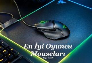 En İyi Oyuncu Mouse 2021 – En İyi Mouse Önerileri ve Özellikleri